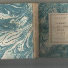Libros de segunda mano: JOSÉ M.PEMÁN DE DOCE CUALIDADES DE LA MUJER EDICIONES ALCOR 1947. Lote 203175853