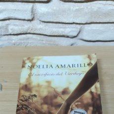 Libros de segunda mano: EL SACRIFICIO DEL VERDUGO - NOELIA AMARILLO. Lote 203230332