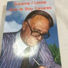 Libros de segunda mano: GUIA DE BIOY CASARES. SUZANNE LEVINE. ESPIRAL / ENSAYO. EDITORIAL FUNDAMENTOS. 1982. Lote 203313253