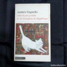 Libros de segunda mano: ANDRÉS TRAPIELLO 8. LOS HEMISFERIOS DE MAGDEBURGO - SALÓN DE PASOS PERDIDOS - DESTINO. Lote 215483495