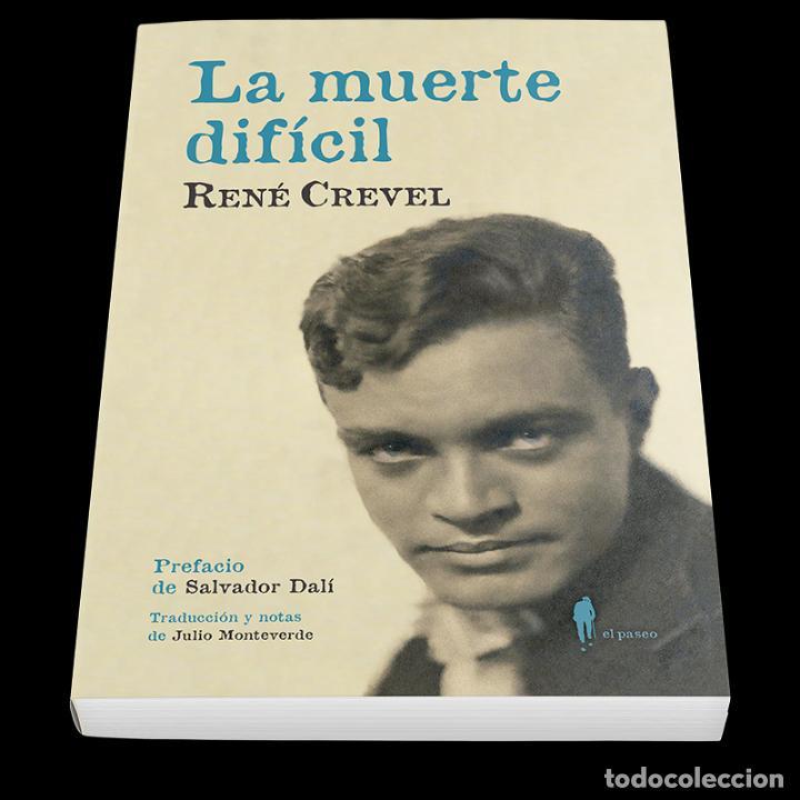 LA MUERTE DIFÍCIL. RENÉ CREVEL.-NUEVO (Libros de Segunda Mano (posteriores a 1936) - Literatura - Narrativa - Otros)