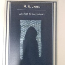 Libros de segunda mano: CUENTOS DE FANTASMAS.- M.R. JAMES.- ED. SIRUELA. Lote 203894515