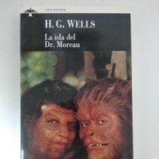 Libros de segunda mano: LA ISLA DEL DR. MOREAU.- H.G. WELLS.- ED. PLAZA&JANES. Lote 203895411