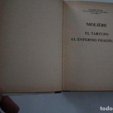 Libros de segunda mano: EL TARTUFO . EL ENFERMO IMAGINARIO MOLIERE. Lote 203909536