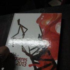 Libros de segunda mano: ENORME LIBRO LUJO HOGUERAS SAN JUAN 2013 ALICANTE FESTA SOBRE 400 PAGINAS CONSERVACION EXCELENTE. Lote 203925300