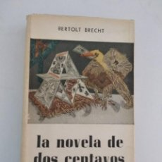 Libros de segunda mano: LA NOVELA DE DOS CENTAVOS.- BERTOLT BRECHT.- COMPAÑIA GENERAL FABRIL EDITORA. Lote 204005705