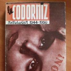 Libros de segunda mano: 1988 LA CODORNÍZ - ANTOLOGÍA 1944 - 1950. Lote 204168247