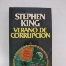 Libros de segunda mano: VERANO DE CORRUPCIÓN.- STEPHEN KING.- ED. GRIJALBO. Lote 204255881