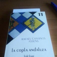 Livres d'occasion: LA COPLA ANDALUZA. FOLCLORE. RAFAEL CANSINOS ASSENS. BIBLIOTECA DE LA CULTURA ANDALUZA. T.11. Lote 204258805