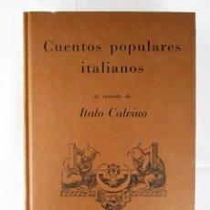 Livres d'occasion: CUENTOS POPULARES ITALIANOS AL CUIDADO DE ITALO CALVINO - TRADUCCIÓN CARLOS GARDINI. Lote 204272056