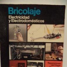Libros de segunda mano: GRAN LIBRO DE BRICOLAJE DE ELECTRICIDAD Y ELECTRODOMESTICA. Lote 204430330