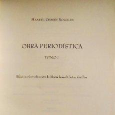 Livres d'occasion: CHAVES NOGALES - OBRA PERIODÍSTICA I - CRÓNICAS - FOTOGRAFÍAS - BIOGRAFÍA. Lote 204432573