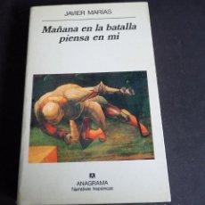 Livres d'occasion: JAVIER MARÍAS. MAÑANA EN LA BATALLA PIENSA EN MI. ANAGRAMA. 1994.. Lote 204678225