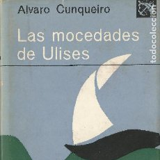 Libros de segunda mano: LAS MOCEDADES DE ULISES ALVARO CUNQUEIRO PRIMERA EDICIÓN 1970 DESTINO. Lote 204804483