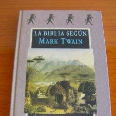 Libros de segunda mano: LA BIBLIA SEGUN MARK TWAIN - EDITORIAL VALDEMAR 2002 - AVATARES Nº 50. Lote 204226692