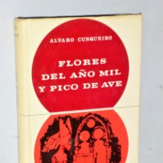 Libros de segunda mano: FLORES DEL AÑO MIL Y PICO DE AVE. Lote 205123488