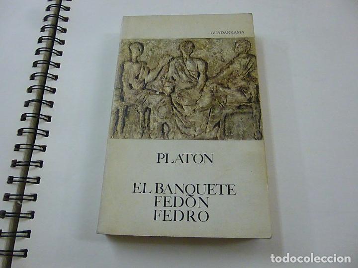 PLATÓN - EL BANQUETE - FEDÓN - FEDRO - 1988 -GUADARRAMA - N 8 (Libros de Segunda Mano (posteriores a 1936) - Literatura - Narrativa - Otros)