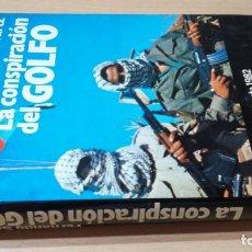 Libros de segunda mano: LA CONSPIRACION DEL GOLFO - FERNANDO SCHWARTZ - PLANETA / ESQ-304. Lote 205233085