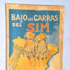 Libros de segunda mano: BAJO LAS GARRAS DEL S.I.M. LAS CHEKAS DE CATALUÑA. Lote 205302547