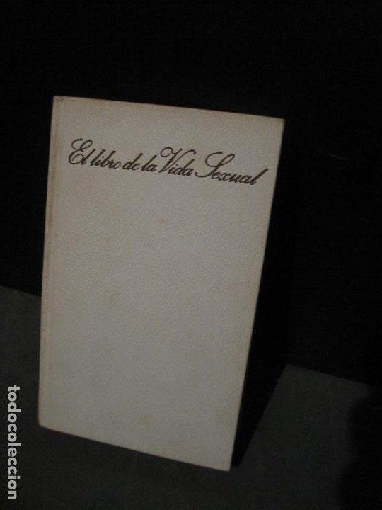 EL LIBRO DE LA VIDA SEXUAL. GASSO 1969 (Libros de Segunda Mano (posteriores a 1936) - Literatura - Narrativa - Otros)