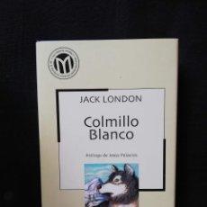 Libros de segunda mano: COLMILLO BLANCO - JACK LONDON. Lote 205401961
