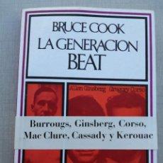 Libros de segunda mano: LA GENERACIÓN BEAT. BRUCE COOK.. Lote 205448962