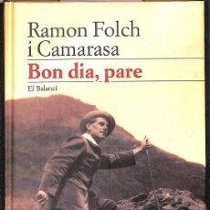 Libros de segunda mano: BON DIA PARE (CATALÁN). Lote 205525916