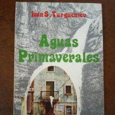 Libros de segunda mano: AGUAS PRIMAVERALES (IVAN S. TURGUENIEV) EMESA - SUB01J. Lote 205542796