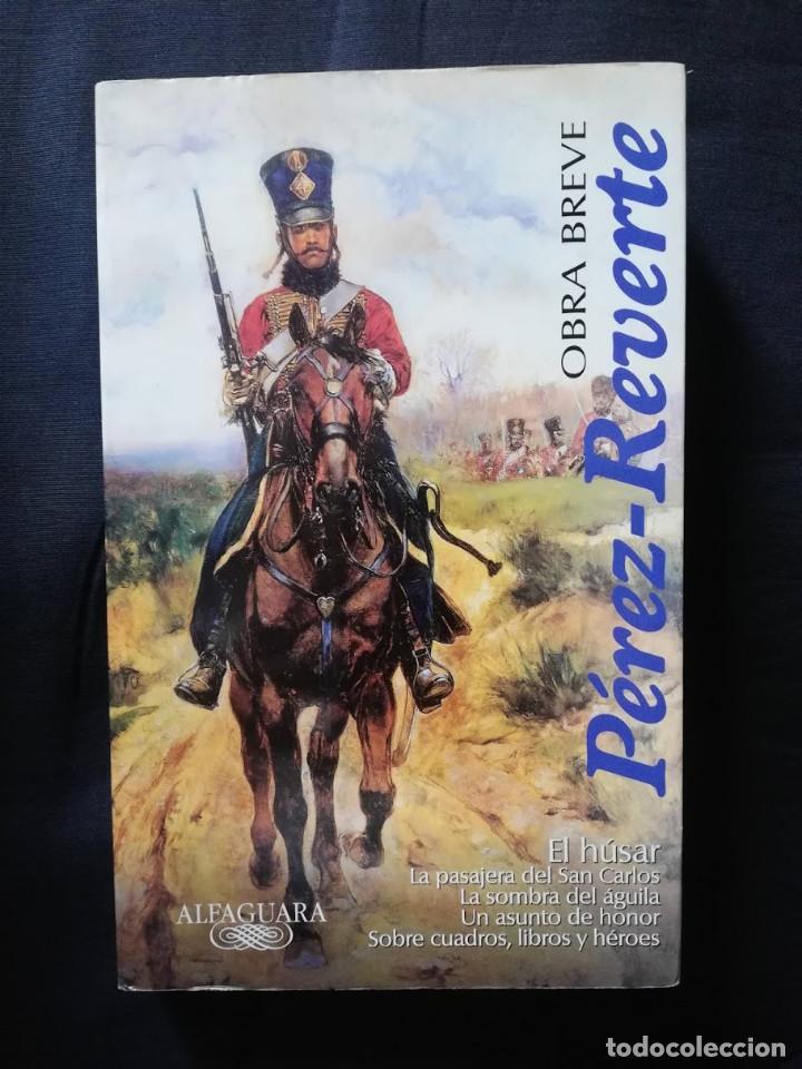 OBRA BREVE /1 - PÉREZ-REVERTE (Libros de Segunda Mano (posteriores a 1936) - Literatura - Narrativa - Otros)