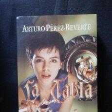 Libros de segunda mano: LA TABLA DE FLANDES - ARTURO PÉREZ-REVERTE. Lote 205557158