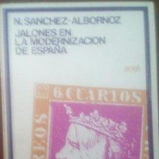 Libros de segunda mano: JALONES EN LA MODERNIZACIÓN DE ESPAÑA-NICOLÁS SÁNCHEZ ALBORNOZ. Lote 205650053