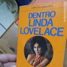 Libros de segunda mano: DENTRO, LINDA LOVELACE. L.36-349. Lote 205650350