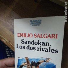 Libri di seconda mano: SANDOKAN. LOS DOS RIVALES, EMILIO SALGARI. L.36-404. Lote 205662138