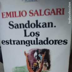 Libri di seconda mano: SANDOKAN. LOS ESTRANGULADOS, EMILIO SALGARI. L.36-405. Lote 205662281