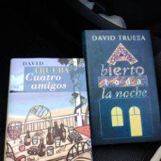 Libros de segunda mano: ABIERTO TODA LA NOCHE CUATRO AMIGOS DAVID TRUEBA. Lote 205671911