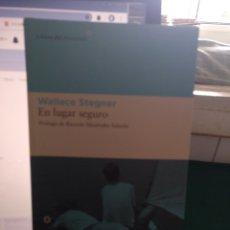 Libros de segunda mano: WALLACE STEGNER. EN LUGAR SEGURO. LIBROS DEL ASTEROIDE 2010. Lote 205676445