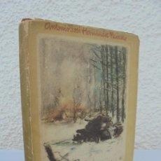 Libros de segunda mano: IDA Y VUELTA. ANTONIO JOSE HERNANDEZ NAVARRO. DEDICADO POR EL AUTOR. EDITOR LUIS DE CARALT 1946. Lote 205699208