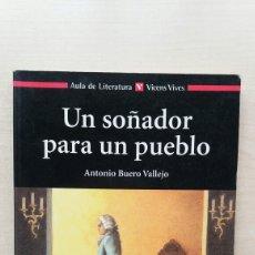 Libros de segunda mano: UN SOÑADOR PARA UN PUEBLO. ANTONIO BUERO VALLEJO. VICENS VIVES, AULA LITERATURA 42, 2005.. Lote 206123520