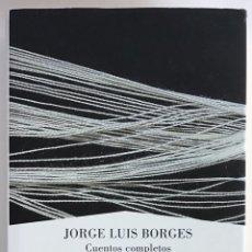 Libros de segunda mano: CUENTOS COMPLETOS / JORGE LUIS BORGES / LUMEN. Lote 206123541