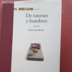 Libros de segunda mano: DE RATONES Y HOMBRES , JOHN STEINBECK - NOVELA EDHASA 1ª EDC 2002 PASTA DURA CON SOBRECUBIERTA. Lote 206124110