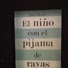 Libros de segunda mano: EL NIÑO CON EL PIJAMA DE RAYAS - JOHN BOYNE. Lote 206179555