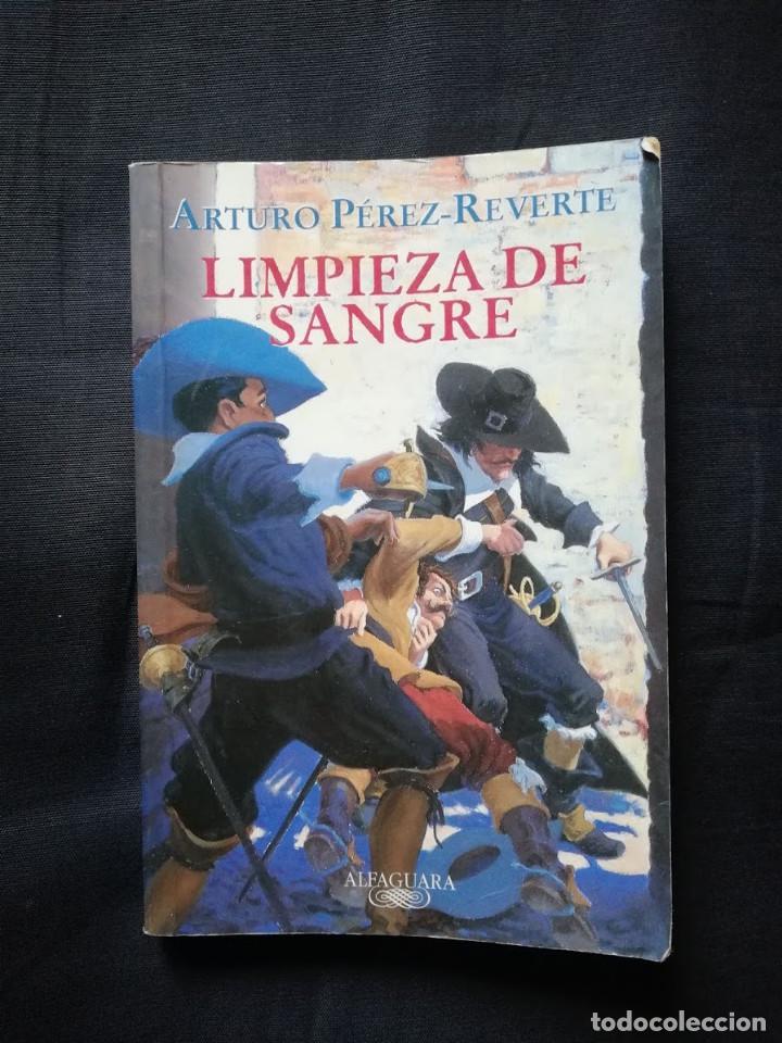 LIMPIEZA DE SANGRE - ARTURO PÉREZ REVERTE (Libros de Segunda Mano (posteriores a 1936) - Literatura - Narrativa - Otros)