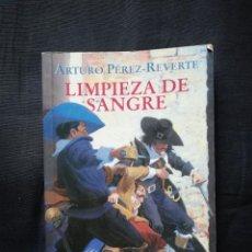 Libros de segunda mano: LIMPIEZA DE SANGRE - ARTURO PÉREZ REVERTE. Lote 206180586