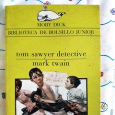 Libros de segunda mano: MOBY DICK 52 - TOM SAWYER DETECTIVE - TWAIN - 1984 -. Lote 206184926