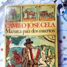 Libros de segunda mano: MAZURCA PARA DOS MUERTOS. CAMILO JOSÉ CELA. BIBLIOTECA BREVE SEIX BARRAL. Lote 206185005