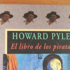 Libros de segunda mano: EL LIBRO DE LOS PIRATAS.- HOWARD PYLE. VALDEMAR - AVATARES -ILUSTRADO - 2001 256PP. Lote 206201988