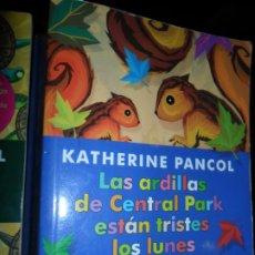 Libros de segunda mano: LAS ARDILLAS DE CENTRAL PARK ESTÁN TRISTES LOS LUNES, KATHERINE PANCOL, ED. LA ESFERA DE LOS LIBROS. Lote 206211767