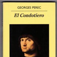 Libros de segunda mano: EL CONDOTIERO - GEORGES PEREC. Lote 206218606