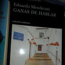 Libros de segunda mano: GANAS DE HABLAR, EDUARDO MENDICUTTI, ED. TUSQUETS. Lote 206219057
