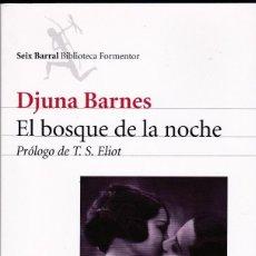 Libros de segunda mano: EL BOSQUE DE LA NOCHE - DJUNA BARNES. Lote 206219888
